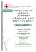Knjiga sažetaka : konferencija medicinskih sestara i tehničara Sinergija u sustavu kvalitete 4 : neprekidno poboljšanje kvalitete zdravstvene zaštite