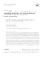 Association between Gastroesophageal Reflux Disease and Elastographic Parameters of Liver Steatosis and Fibrosis: Controlled Attenuation Parameter and Liver Stiffness Measurements